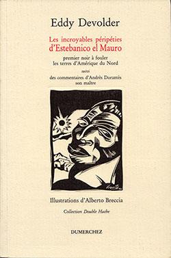 Les incroyables péripéties d'Estebanico el Mauro (couverture )